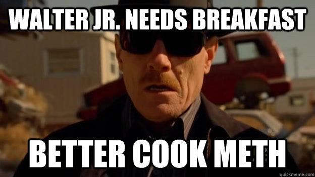 walter jr breaking bad desayuno breakfast
